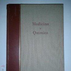 Libros de segunda mano: MEDICINA Y QUÍMICA TOMO III 1937 BAYER. Lote 46470165