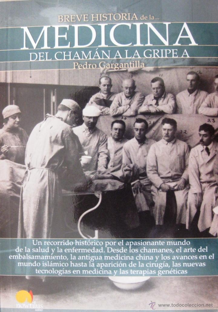 Breve Historia De La Medicina Por Pedro Garg Comprar Libros De