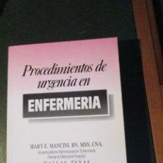 Libros de segunda mano: PROCEDIMIENTOS DE URGENCIA EN ENFERMERIA. Lote 47077757