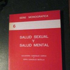 Libros de segunda mano: SALUD SEXUAL Y SALUD MENTAL. Lote 47077768