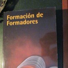 Libros de segunda mano: FORMACION DE FORMADORES. Lote 47077795