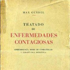 Libros de segunda mano: MAX GUNDEL : TRATADO DE ENFERMEDADES CONTAGIOSAS (PUBUL, 1940). Lote 47080463