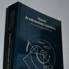 Libros de segunda mano: MANUAL DE ENFERMEDADES REUMÁTICAS - SOCIEDAD ESPAÑOLA DE REUMATOLOGÍA (1996). Lote 46707353