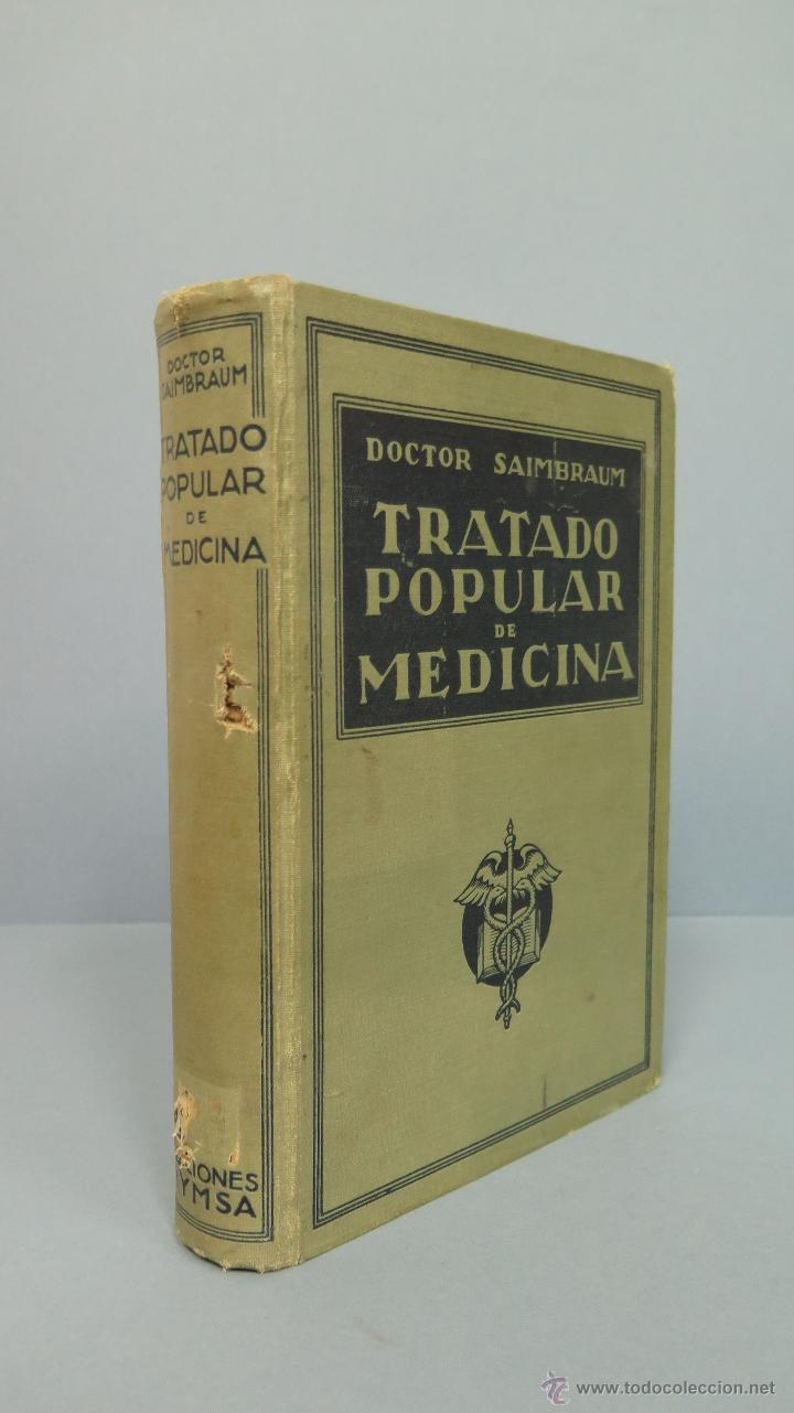 TRATADO POPULAR DE MEDICINA. DOCTOR SAIMBRAUM. ILUSTRADO (Libros de Segunda Mano - Ciencias, Manuales y Oficios - Medicina, Farmacia y Salud)