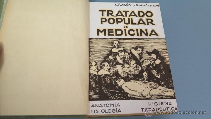Libros de segunda mano: TRATADO POPULAR DE MEDICINA. DOCTOR SAIMBRAUM. ILUSTRADO - Foto 3 - 47142249