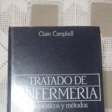 Libros de segunda mano: TRATADO DE ENFERMERIA-DIAGNÓSTICOS Y METODOS-CLAIRE CAMPBELL. Lote 47270910