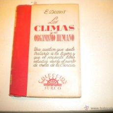 Libros de segunda mano: LOS CLIMAS Y EL ORGANISMO HUMANO - SURCO 1.949. Lote 47329531