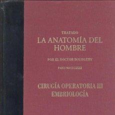 Libros de segunda mano: TRATADO LA ANATOMÍA DEL HOMBRE DOCTOR BOURGERY CIRUGÍA OPERATORIA III EDICIÓN FACSIMILAR DE LUJO. Lote 47373017