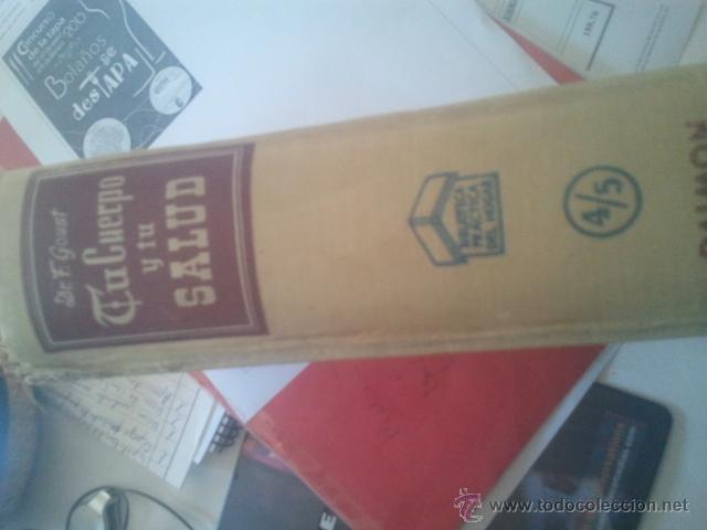 Libros de segunda mano: Tu cuerpo y tu salud. Dr F. Goust.Daimon. Barcelona 1958 - Foto 3 - 46887985