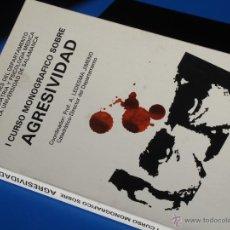 Libros de segunda mano: I CURSO MONOGRÁFICO SOBRE AGRESIVIDAD - ALFONSO LEDESMA JIMENO- UNIVERSIDAD DE SALAMANCA. Lote 47686649