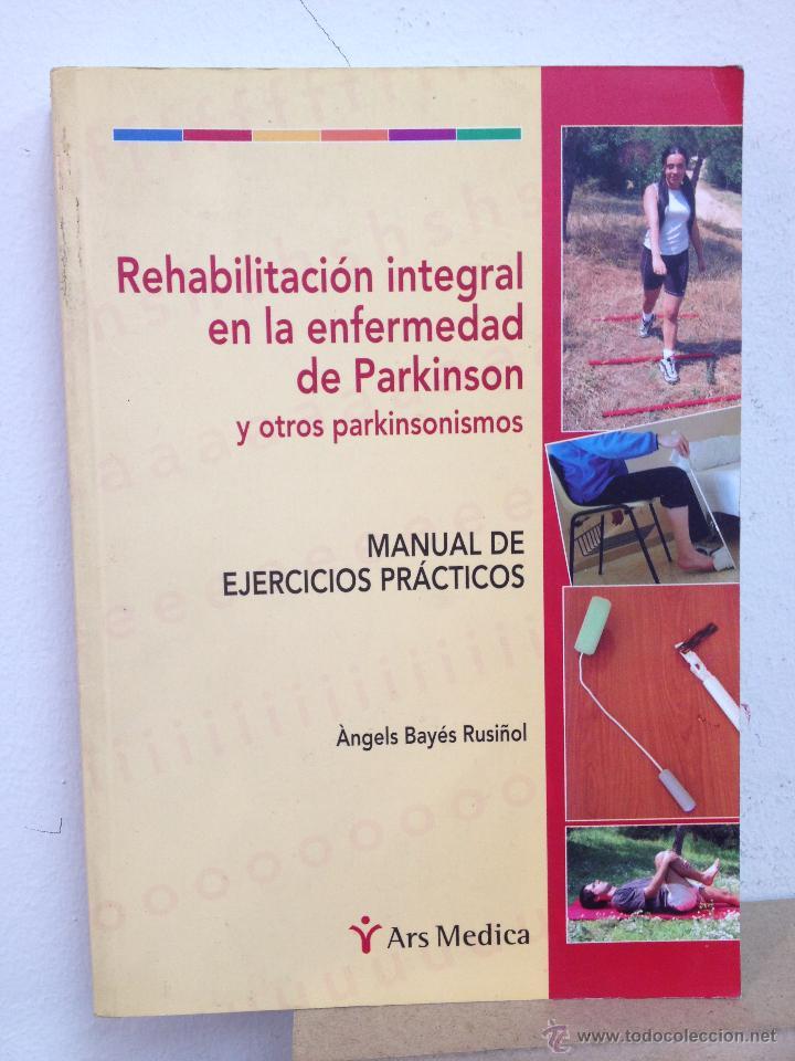 rehabilitación integral en la enfermedad de par - Comprar Libros de ...