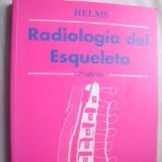 Libros de segunda mano: RADIOLOGÍA DEL ESQUELETO. HELMS, CLYDE A. 1999. Lote 47897024