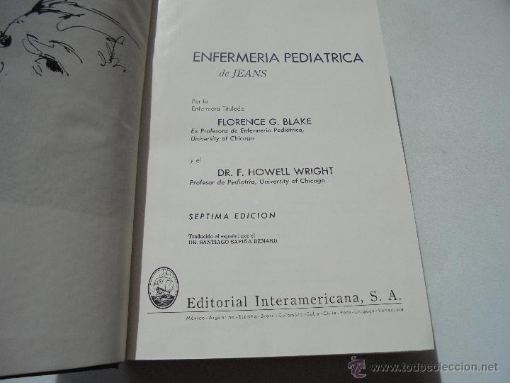 Libros de segunda mano: ENFERMERÍA PEDIÁTRICA DE JEANS-FLORENCE G. BLAKE- F. HOWELL WRIGHT-1965-EDT: INTERAMERICANA - Foto 2 - 47982398