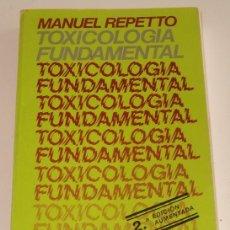 Libros de segunda mano: MANUEL REPETTO. TOXICOLOGÍA FUNDAMENTAL. RM68268. . Lote 47986411
