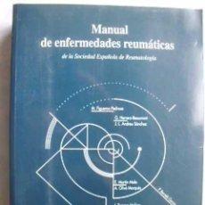Libros de segunda mano: MANUAL DE ENFERMEDADES REUMÁTICAS DE LA SOCIEDAD ESPAÑOLA DE REUMATOLOGÍA. 1996. Lote 48014162