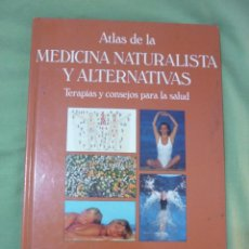 Libros de segunda mano: PURI BALLÚS (DIR.). ATLAS DE LA MEDICINA NATURALISTA Y ALTERNATIVAS. RM68404.. Lote 48298290