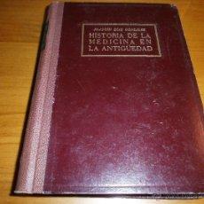 Libros de segunda mano: HISTORIA DE LA MEDICINA EN LA ANTIGÜEDAD - JOAQUÍN DÍAZ GONZÁLEZ - 2ª ED - EDT. BARNA - 1950. Lote 48321500