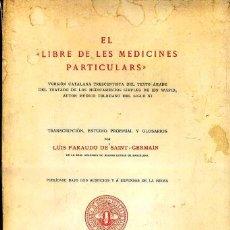 Libros de segunda mano: IBN WAFID, MÉDICO TOLEDANO DEL SIGLO XI : LIBRE DE LES MEDICINES PARTICULARS (1943) EDICIÓN NUMERADA. Lote 48348461