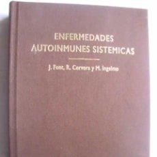 Libros de segunda mano: ENFERMEDADES AUTOINMUNES SISTEMICAS. FONT, J/ CERVERA, R/ INGELMO, M. 1998. Lote 48381254