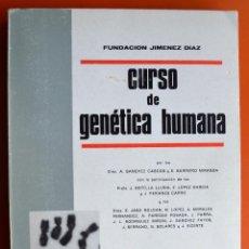Libros de segunda mano: CURSO DE GENETICA HUMANA - FUNDACION JIMENEZ DIAZ - SANCHEZ CASCOS - BARREIRO MIRANDA - 1967 - LIADE. Lote 48529826