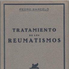 Libros de segunda mano: TRATAMIENTO DE LOS REUMATISMOS. Lote 48746172