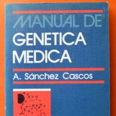 Libros de segunda mano: MANUAL DE GENETICA MÉDICA - A. SANCHEZ CASCOS - EDITORIAL CIENTÍFICO MÉDICA - 1980. Lote 48762261