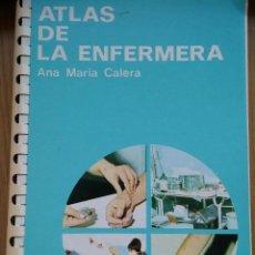 Libros de segunda mano: ATLAS DE LA ENFERMERA 1965 ANA MARÍA CALERA. EDICIONES JOVER. Lote 48837866