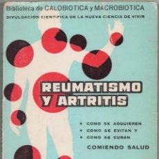 Libros de segunda mano: REUMATISMO Y ARTRITIS. Lote 48859984