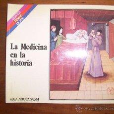 Livres d'occasion: LÓPEZ PIÑERO, JOSÉ MARÍA. LA MEDICINA EN LA HISTORIA. [TEMAS CLAVE ; 17]. Lote 48993208