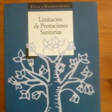 Libros de segunda mano: LIMITACIONES DE PRESTACIONES SANITARIAS. VARIOS AUTORES. DOCE CALLES 1997 154 PAG. Lote 49082018