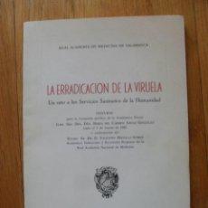 Libros de segunda mano: LA ERRADICACION DE LA VIRUELA, UN RETO A LOS SERVICIOS SANITARIOS DE LA HUMANIDAD VARIOS AUTORES. Lote 49394459