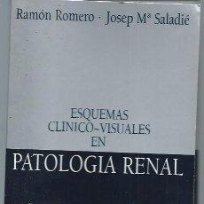 Libros de segunda mano: ESQUEMAS CLINICO VISUALES EN PATOLOGÍA RENAL, CENTRO DE INFORMACIÓN MÉDICA URIACH MOSBY MADRID 1996. Lote 49445317