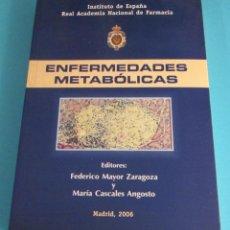 Libros de segunda mano: ENFERMEDADES METABÓLICAS. EDITORES: FEDERICO MAYOR ZARAGOZA Y MARÍA CASCALES ANGOSTO. Lote 49583931