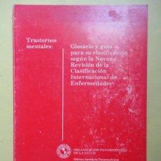 Libros de segunda mano: TRASTORNOS MENTALES. GLOSARIO Y GUÍA PARA SU CLASIFICACIÓN. Lote 49631867