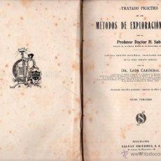 Libros de segunda mano: MÉTODOS DE EXPLORACIÓN CLÍNICA. TIII POR DOCTOR H.SAHLI. SALVAT EDITORES S.A.. Lote 49645037