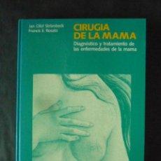 Libros de segunda mano: CIRUGIA DE LA MAMA-J.STROMBEK Y F.ROSATO-EDICIONES SALVAT-342 PAGINAS-AÑO 1990-LM16. Lote 49647223