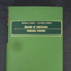 Libros de segunda mano: 2 TOMOS:TRATADO DE GINECOLOGIA-B.LLUSIA-C.NUÑEZ-EDITORIAL C.M.-490 PAGS.-AÑO 1971 2 TOMOS: -LM19. Lote 49647820