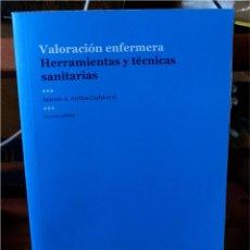 Libros de segunda mano - VALORACIÓN ENFERMERA - HERRAMIENTAS Y TÉCNICAS SANITARIAS - ANTONIO A. ARRIBAS CACHÁ - 49698740