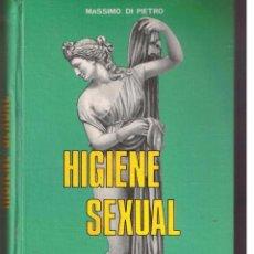 Libros de segunda mano: HIGIENE SEXUAL. MASSIMO DI PIETRO. MOLINO 1969. (Z/14). Lote 49847365