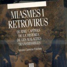 Libros de segunda mano: CARRERAS PANCHÓN : MIASMES I RETROVIRUS (URIACH, 1991) EN CATALÁN. Lote 71250477