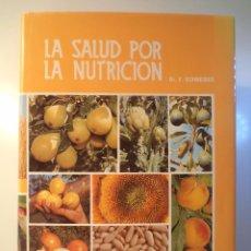Libros de segunda mano: LA SALUD POR LA NUTRICIÓN. TOMO IV. DR. E. SCHNEIDER. ED. SAFELIZ, MADRID, 1996. ISBN 8472080641. Lote 49918618