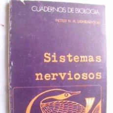 Libros de segunda mano: SISTEMAS NERVIOSOS. USHERWOOD, PETER N. 1977. Lote 49973173