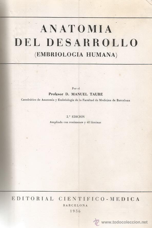 manuel taure. anatomía del desarrollo (embriolo - Comprar Libros de ...