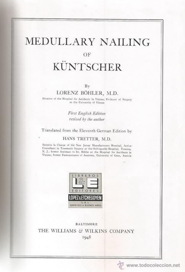 LORENZ BÖHLER. MEDULLARY NAILING OF KÜNTSCHER. RM69928. (Libros de Segunda Mano - Ciencias, Manuales y Oficios - Medicina, Farmacia y Salud)
