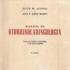 Libros de segunda mano: MANUAL DE OTORRINOLARINGOLOGÍA. PARA EL MÉDICO PRÁCTICO Y EL ESTUDIANTE. RM69932. . Lote 50185018