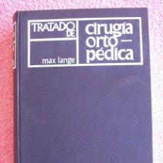 Libros de segunda mano: TRATADO DE CIRUGIA ORTOPEDICA EDITORIAL LABOR 1968 MAX LANGE. Lote 50282630