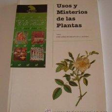 Libros de segunda mano: JOSÉ LÓPEZ DE SEBASTIÁN G. AGÜERO. USOS Y MISTERIOS DE LAS PLANTAS. RM70155. . Lote 50303231