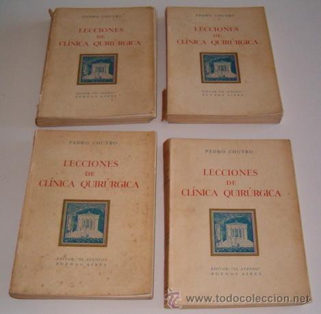 PEDRO CHUTRO. LECCIONES DE CLÍNICA QUIRÚRGICA I, II, III Y IV. RM70158. (Libros de Segunda Mano - Ciencias, Manuales y Oficios - Medicina, Farmacia y Salud)