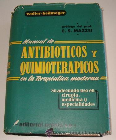 MANUAL DE ANTIBIÓTICOS Y QUIMIOTERÁPICOS EN LA TERAPÉUTICA MODERNA. RM70165. (Libros de Segunda Mano - Ciencias, Manuales y Oficios - Medicina, Farmacia y Salud)
