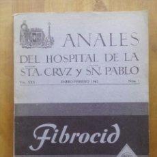 Libros de segunda mano: ANALES DEL HOSPITAL DE LA ST.A CRUZ Y SN PABLO / VOL.XXII / ENERO-FEBREO 1962 / NUM.1. Lote 50338376